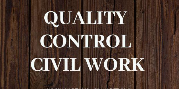 QUALITY CONTROL OF CIVIL WORK (PENGENDALIAN MUTU PADA PROYEK KONTRUKSI) – Pasti Jalan