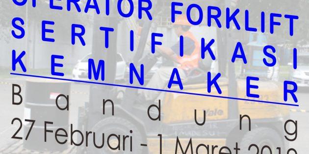OPERATOR FORKLIFT – Sertifikasi Kemenakertrans RI (ALMOST RUNNING)