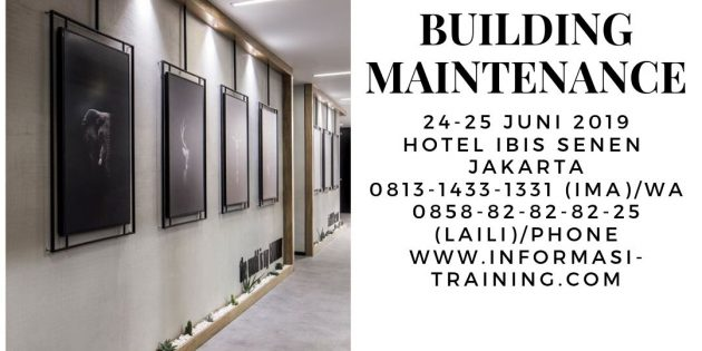 BUILDING MAINTENANCE – Pasti Jalan