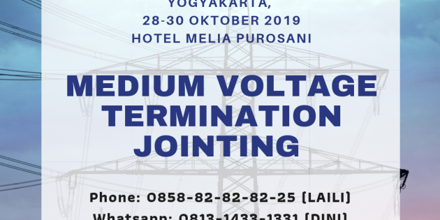 Medium Voltage Termination and Jointing – PASTI JALAN