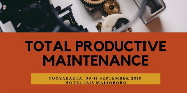 TOTAL PRODUCTIVE MAINTENANCE – Pasti Jalan
